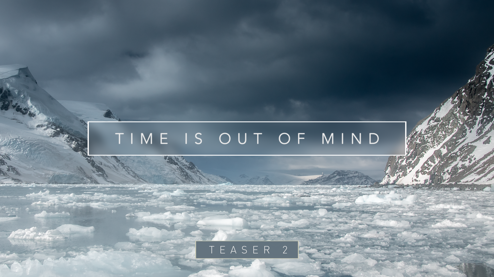 Time Is Out Of Mind - Teaser 2 Cover